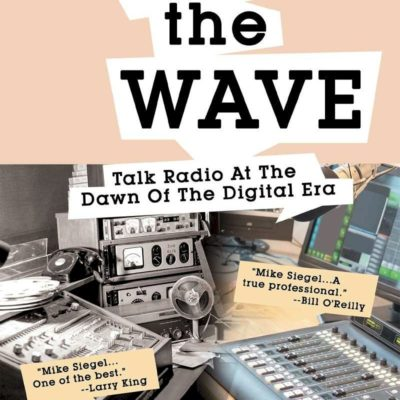 Airing the Wave - Talk Radio At The Dawn Of The Digital Era