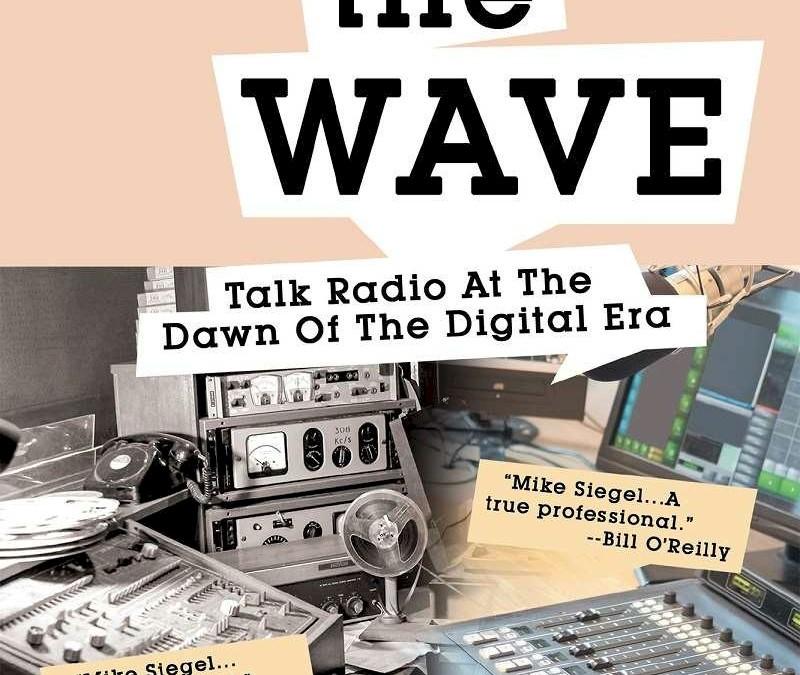 Airing the Wave: Talk Radio At The Dawn Of The Digital Era