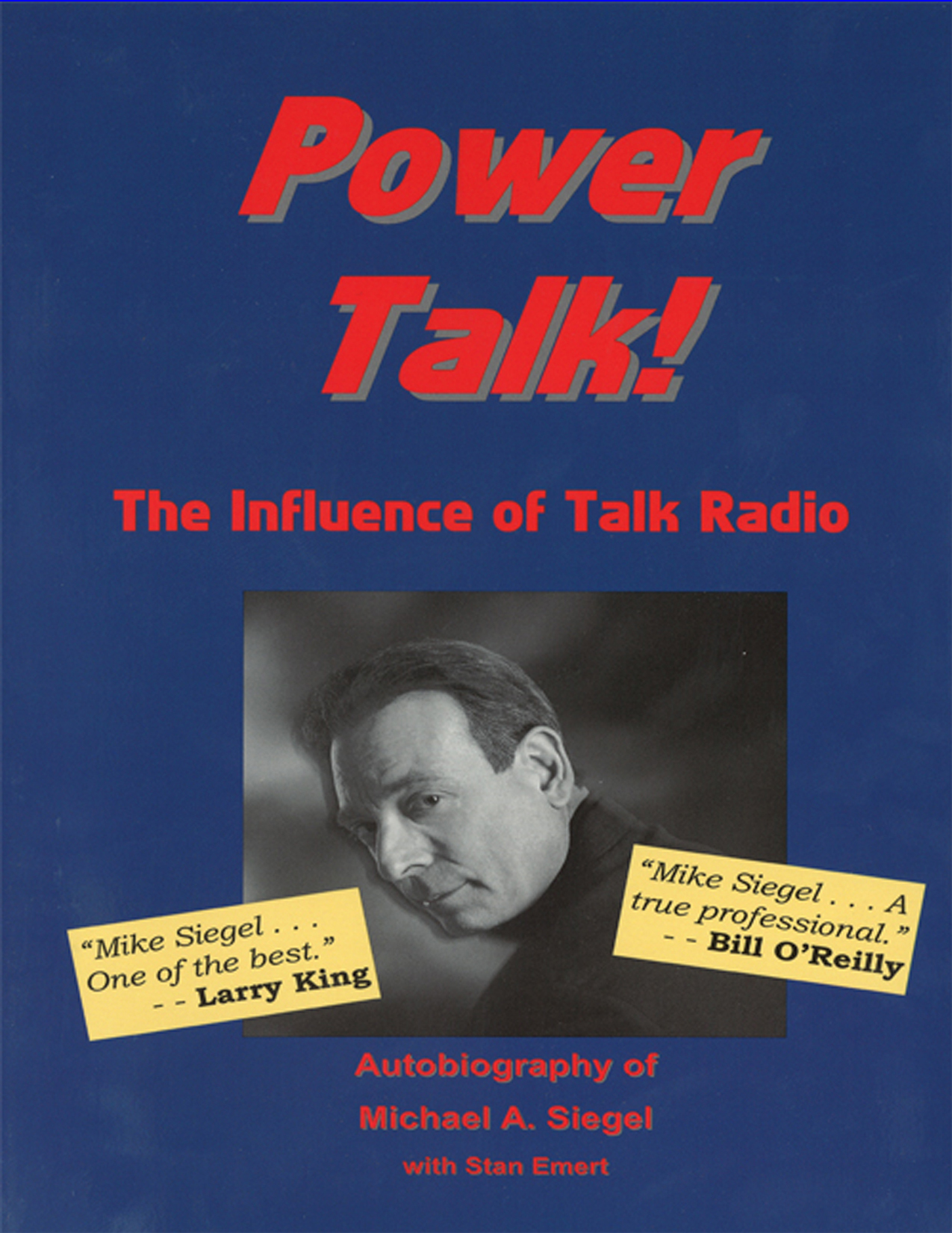 Power Talk: The Influence of Talk Radio – by Dr. Mike Siegel